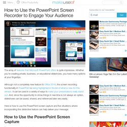 How to Use the PowerPoint Screen Recorder to Engage Your Audience