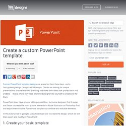 Create a custom PowerPoint template - The Creative Edge