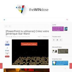 [PowerPoint tu utiliseras] Créez votre générique Star Wars!