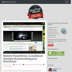 Blubrry PowerPress, la meilleure solution de podcasting pour WordPress
