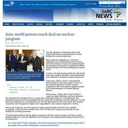 Iran, world powers reach deal on nuclear program:Friday 3 April 2015