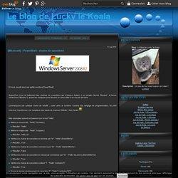 [Microsoft] - PowerShell : chaine de caractères - Le blog de Lucky le Koala