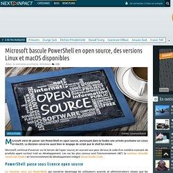 Microsoft bascule PowerShell en open source, des versions Linux et macOS disponibles