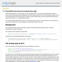 PowerShell and external commands done right // blog.edgylogic