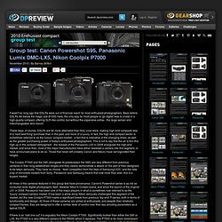 Enthusiast Compact Camera Group Test (Q4 2010) Review: 1. Introduction