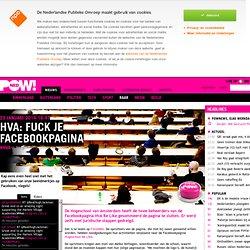 powned: HvA: Fuck je Facebookpagina