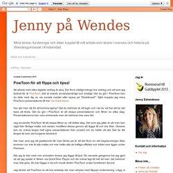 Jenny på Wendes: PowToon för att flippa och tipsa!