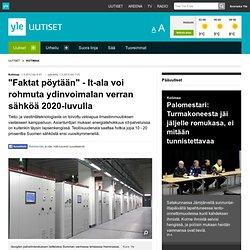 """""""Faktat pöytään"""" - It-ala voi rohmuta ydinvoimalan verran sähköä 2020-luvulla"""