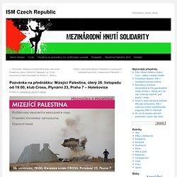 Pozvánka na přednášku: Mizející Palestina, úterý 26. listopadu od 19:00, klub Cross, Plynární 23, Praha 7 – Holešovice