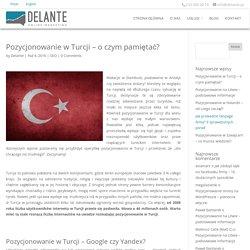 Pozycjonowanie w Turcji - o czym pamiętać?