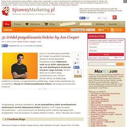 31 źródeł pozyskiwania linków by Jon Cooper
