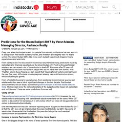 Predictions for the Union Budget 2017 by Varun Manian, Managing Director, Radiance Realty