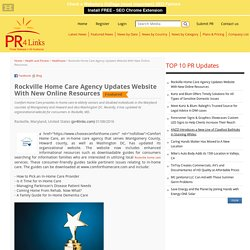 Rockville Home Care Agency Updates Website With New Online Resources