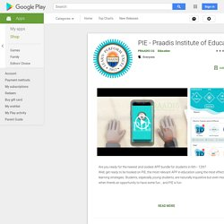 PIE - Praadis Institute of Education - Apps on Google Play