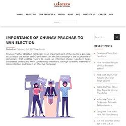 Chunav Prachar - Role to Win Political Election.