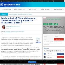 [Guía práctica] Cómo elaborar un Social Media Plan que ofrezca resultados. 4 pasos