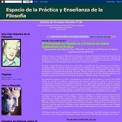 Espacio de la Práctica y Enseñanza de la Filosofía: Cine-Philo