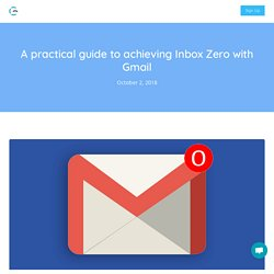 A practical guide to achieving Inbox Zero with Gmail - Gwapit