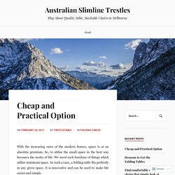 Cheap and Practical Option – Australian Slimline Trestles