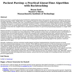 Packrat Parsing: a Practical Linear-Time Algorithm with Backtracking