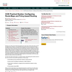 CCIE Practical Studies: Configuring Route-Maps and Policy-based Routing > Route Map Overview