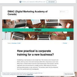 How practical is corporate training for a new business?