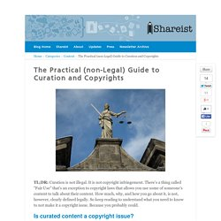 The Practical (non-Legal) Guide to Curation and Copyrights
