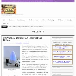 10 Practical Uses for An Essential Oil Diffuser