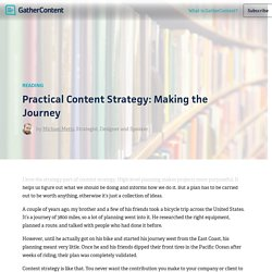 Practical Content Strategy: Making the Journey – GatherContent Blog