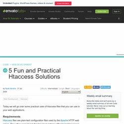 5 Fun and Practical Htaccess Solutions