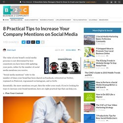 8 Practical Tips to Increase Your Company Mentions on Social Media