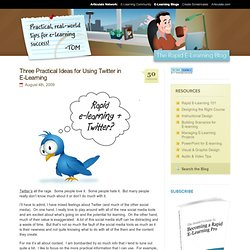 Three Practical Ideas for Using Twitter in E-Learning