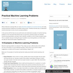 Practical Machine Learning Problems