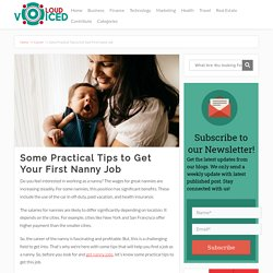 Some Practical Tips to Get Your First Nanny Job
