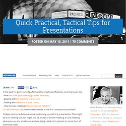 Quick Practical, Tactical Tips for Presentations