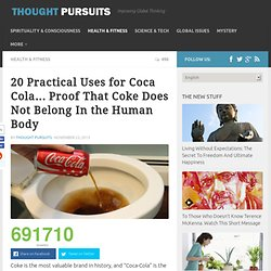 20 Practical Uses for Coca Cola… Proof That Coke Does Not Belong In the Human Body - Thought Pursuits