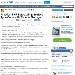 Practical PHP Refactoring: Replace Type Code with State or Strategy