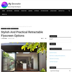 Stylish And Practical Retractable Flyscreen Options