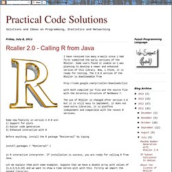 Practical Code Solutions: Rcaller 2.0 - Calling R from Java