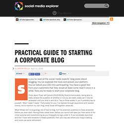 Practical Guide To Starting A Corporate Blog