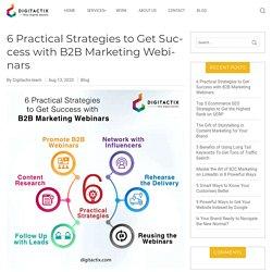 6 Practical Strategies to Get Success with B2B Marketing Webinars
