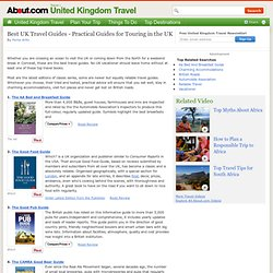 Best UK Guides - Practical Guides for Touring the England - Scotland - Wales