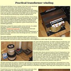 Practical Transformer Winding