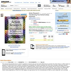 Action Research: A Practical Guide for Transforming Your School Library: Amazon.co.uk: Judith A. Sykes
