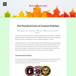 The Practical Uses of Custom Patches