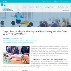 Logic, Practicality and Analytical Reasoning are the Core Values of inSTEMact