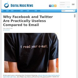 Why Facebook and Twitter Are Practically Useless Compared to EmailDigital Music News