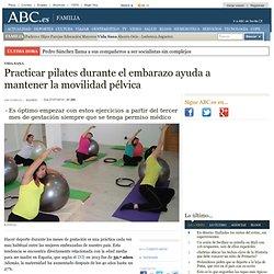 Practicar pilates durante el embarazo ayuda a mantener la movilidad pélvica