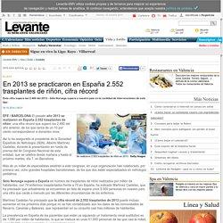 En 2013 se practicaron en España 2.552 trasplantes de riñón, cifra récord