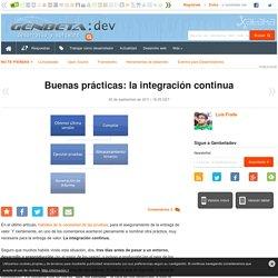Buenas prácticas: la integración continua